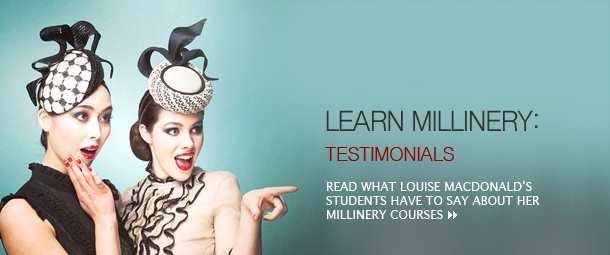 274af033452 Learn millinery  Testimonials  Read what Louise Macdonald s students have  to say about her millinery
